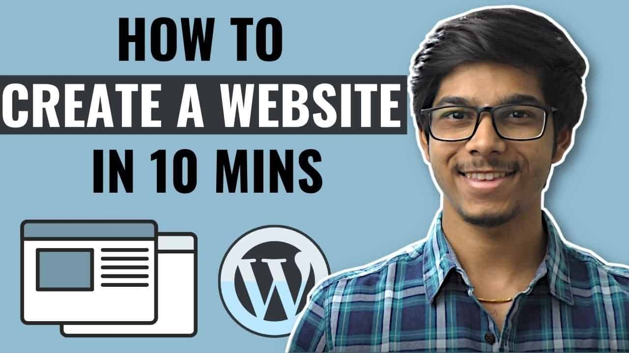 How to Create a Website in 10 Mins - WordPress [Step by Step Tutorial]