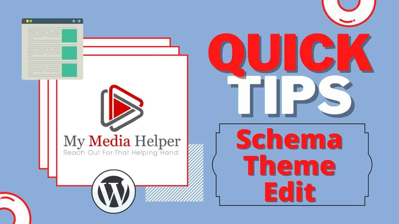 My Media Helper Quick Tips - How To Edit WordPress Schema Theme CSS Style: Logo, Widgets, and Banner