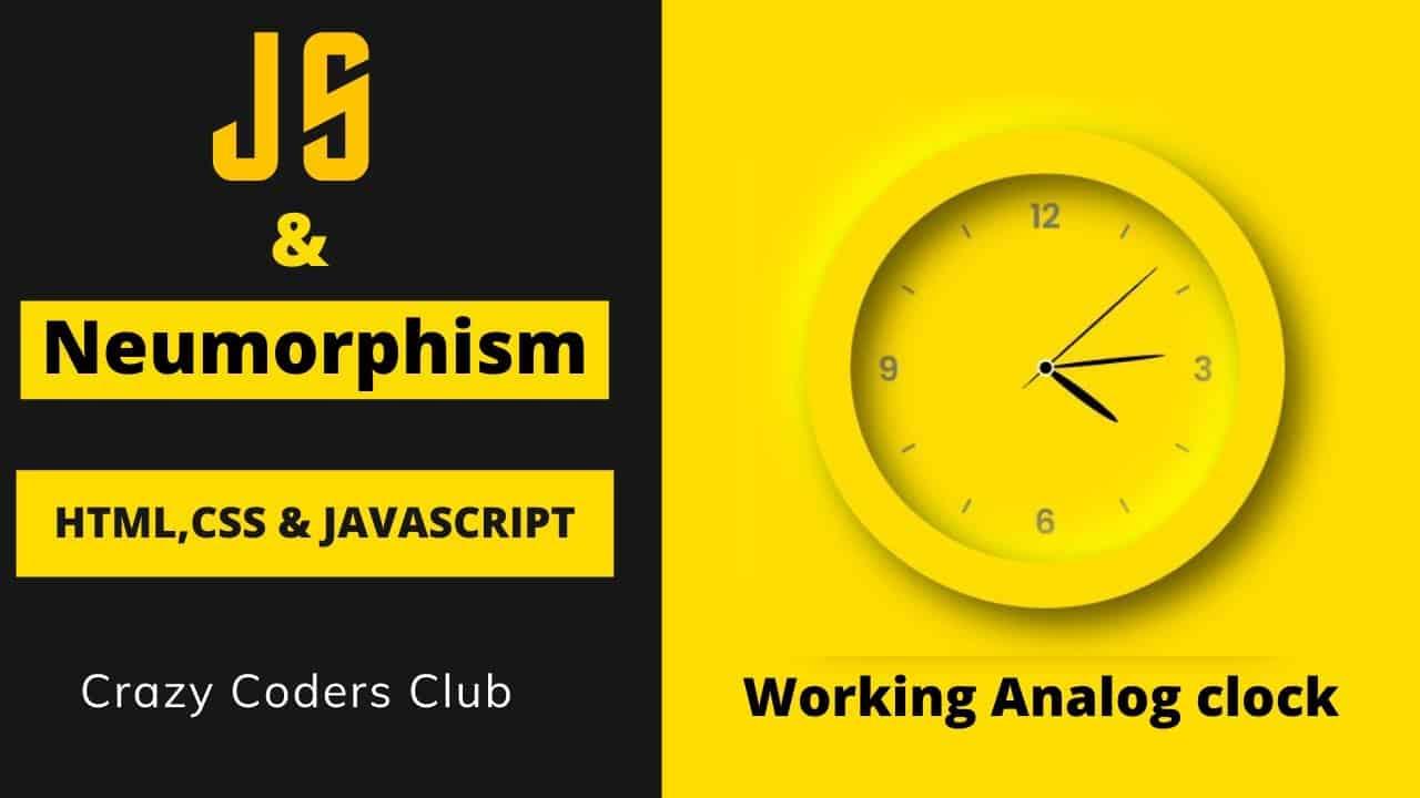 How To Create Analog Clock using HTML | CSS | JavaScript with Neumorphism effect. Web Analog Clock