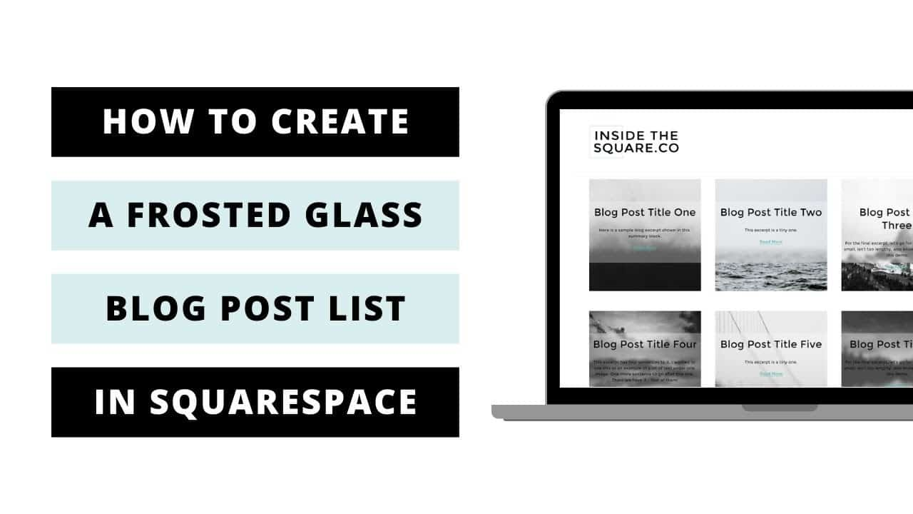 How to create a frosted glass look for your blog in Squarespace 7.1 // Squarespace 7.1 Tutorial