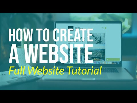 How to Create a Website - Full Website Tutorial