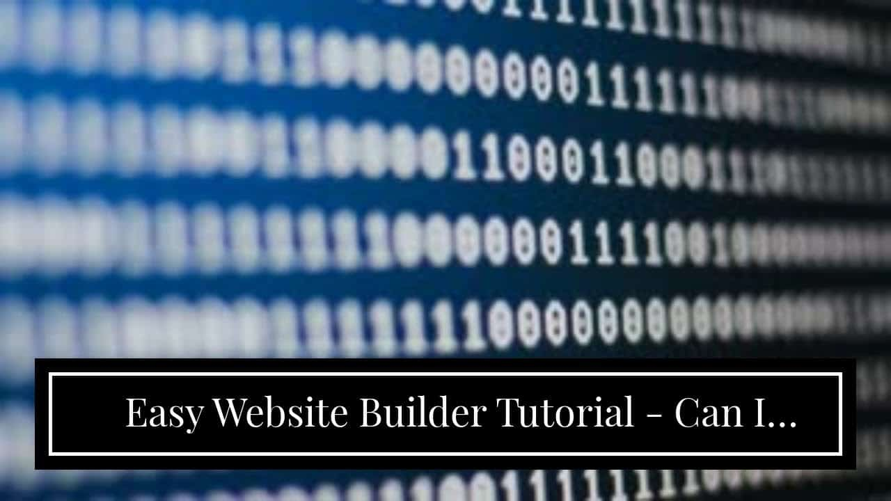Easy Website Builder Tutorial - Can I  Create A Website For  Low-cost?