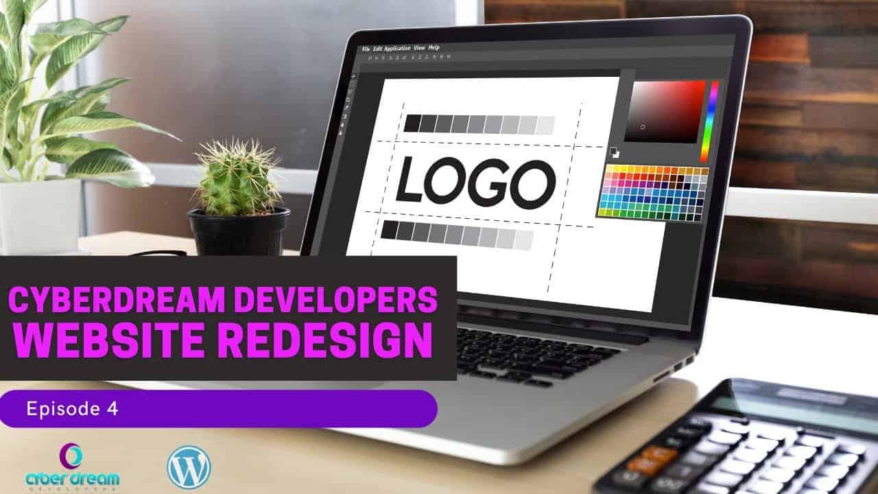 Elementor + WordPress Website Redesign Tutorial - CyberDream Developers Live Build Episode 4