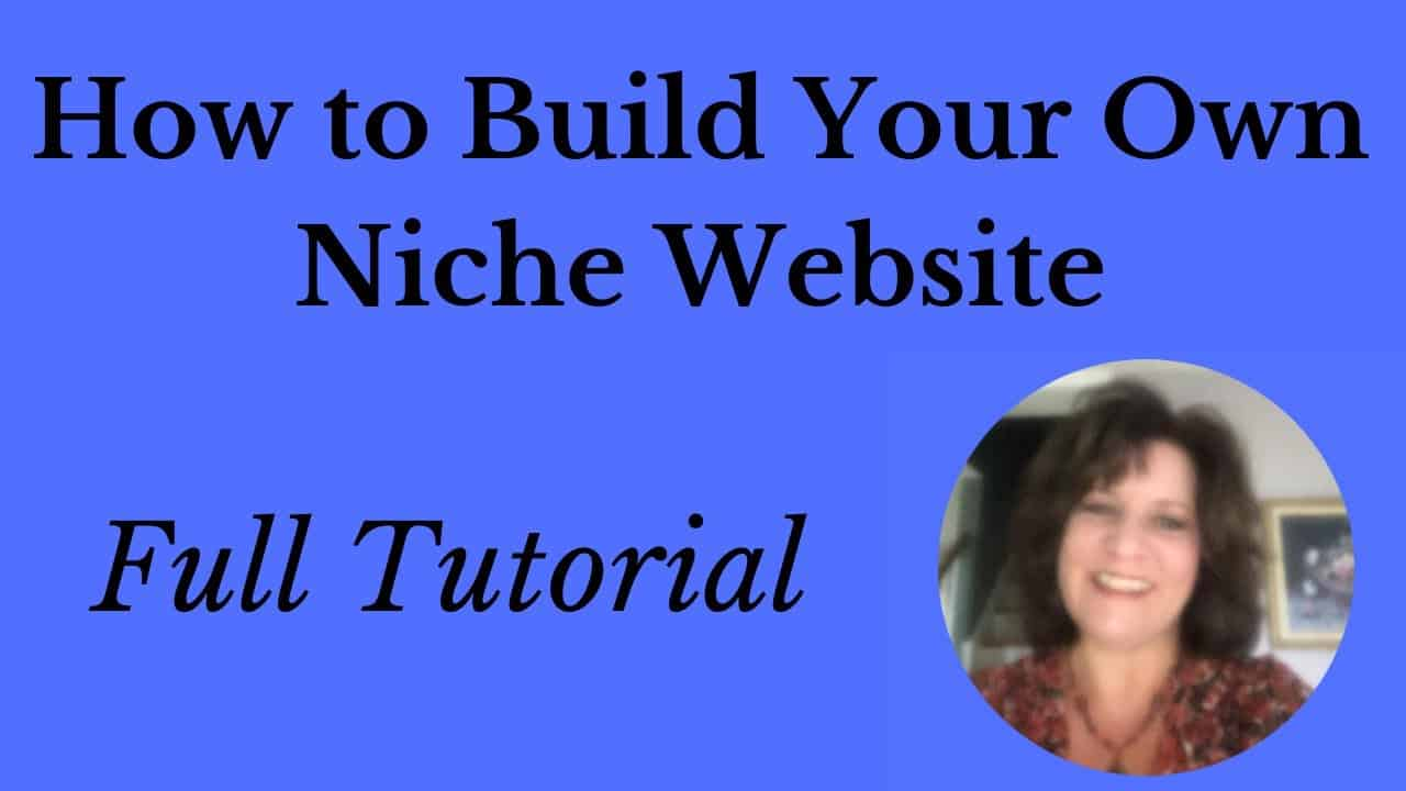 How to Build Your Own Niche Website - Full Tutorial
