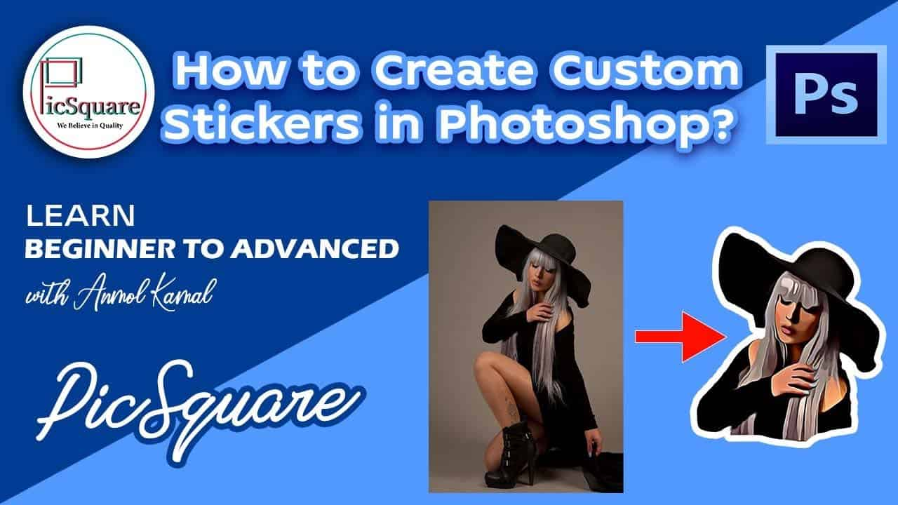 How to Design your own Custom Stickers - Photoshop Tutorial | Photoshop Tutorial 03  / Picsquare