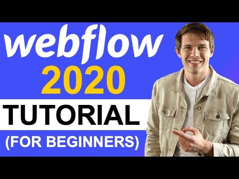 Webflow Tutorial for Beginners (2020 Full Tutorial) - Create A Custom Professional Website