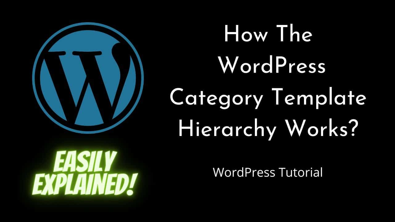How The WordPress Category Template Hierarchy Works | WordPress | Beginners Tutorial | Tutorial - 14