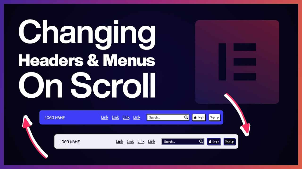 Changing Headers & Menus On Scroll with Elementor