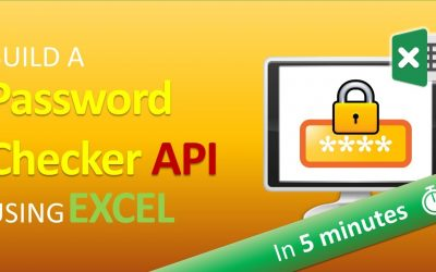 Do It Yourself – Tutorials – How to Build a Password Checker API in 5 Minutes using Excel
