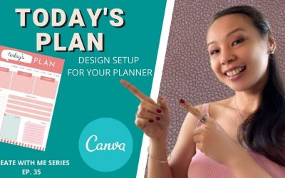 Do It Yourself – Tutorials – CREATE WITH ME | TODAY'S PLAN DAILY PLANNER SETUP FOR JOURNALS | CANVA TUTORIAL