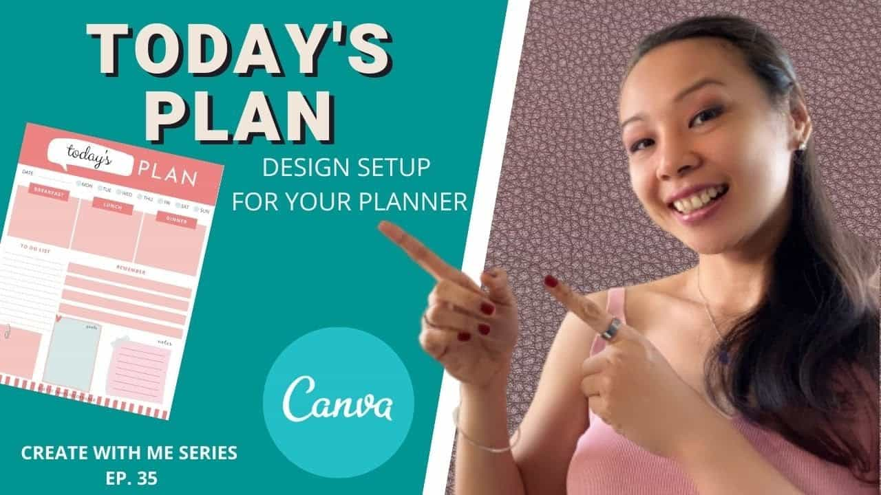 CREATE WITH ME | TODAY'S PLAN DAILY PLANNER SETUP FOR JOURNALS | CANVA TUTORIAL