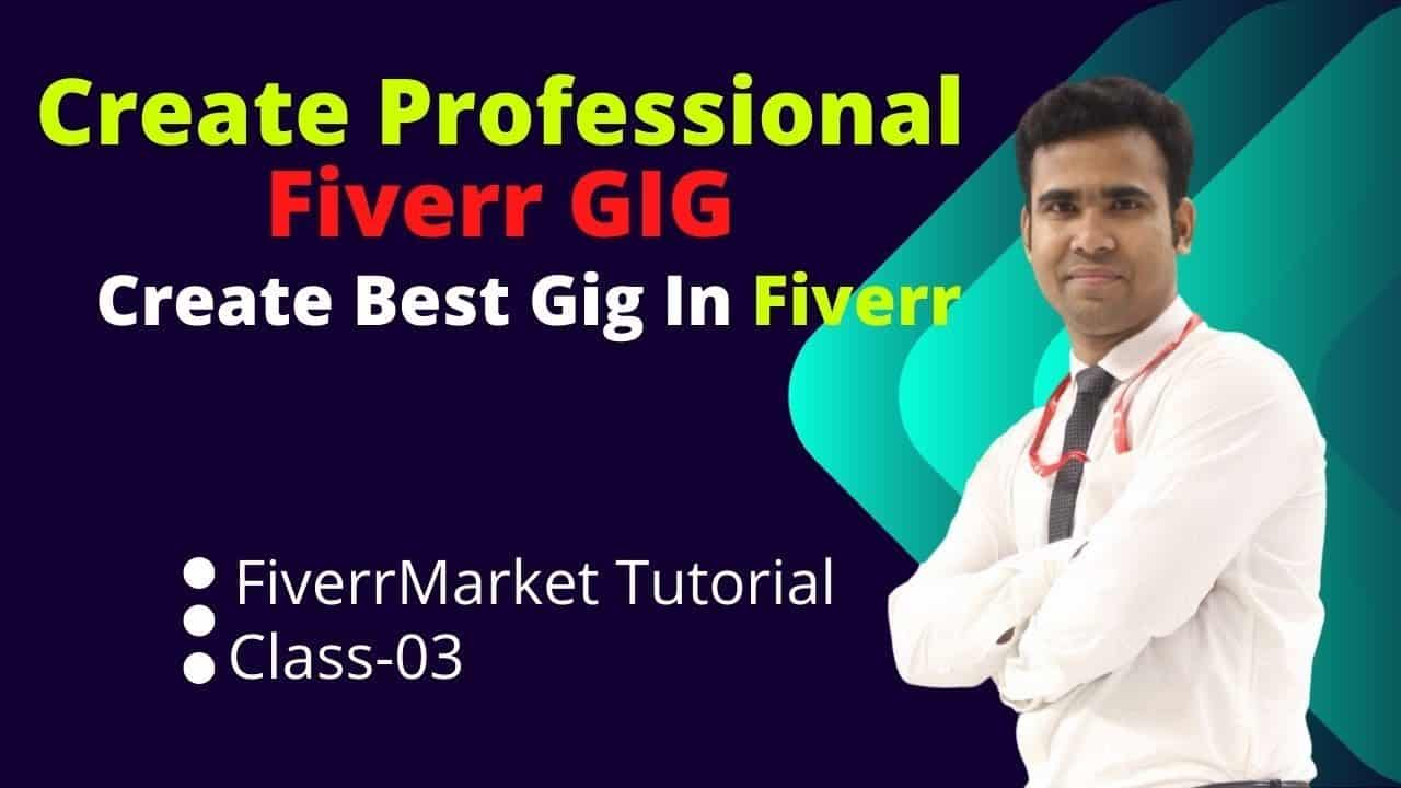 How to Create a Professional Fiverr Gig || Fiverr Gig Ranking | Fiverr Market Tutorial | Live Class3