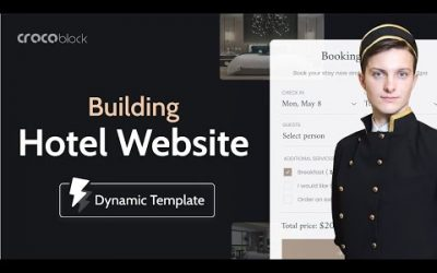 Do It Yourself – Tutorials – How to create a Hotel Booking WordPress website with Elementor & Crocoblock Dynamic Templates