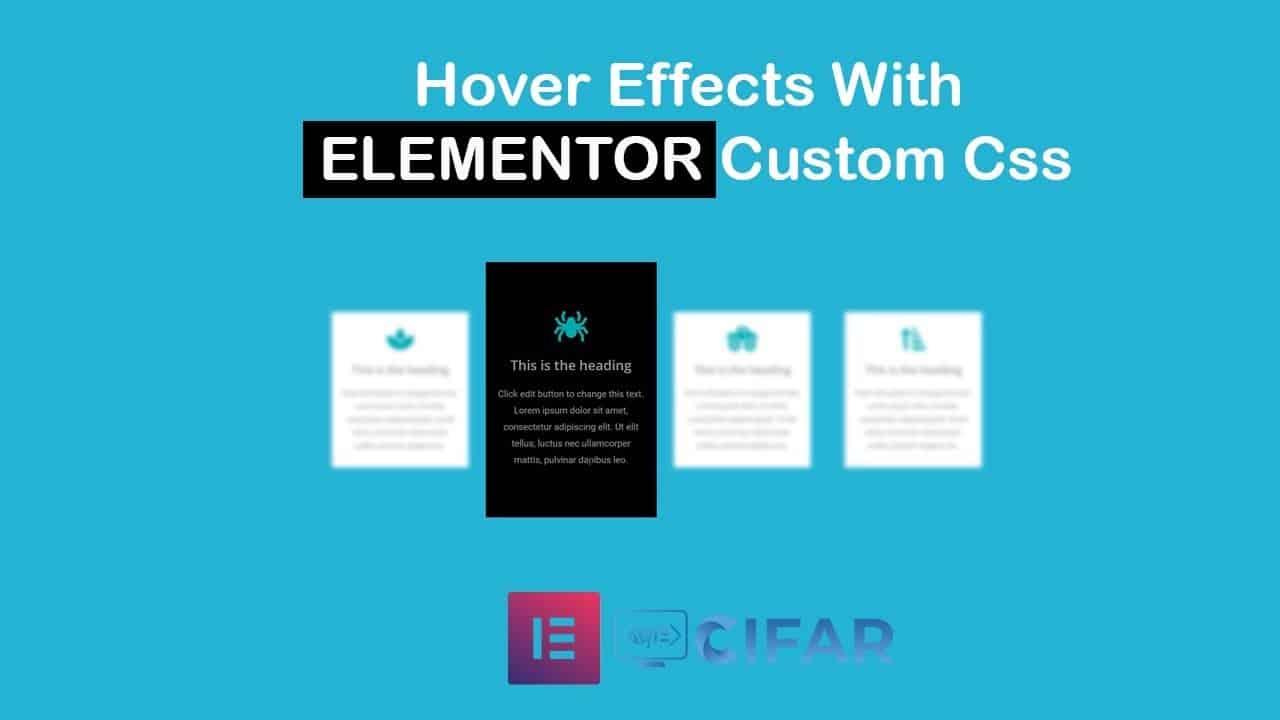 Custom Hover Effects With Elementor custom CSS | Web Cifar | WordPress 2019