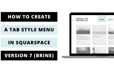 Do It Yourself – Tutorials – How to create a tab style menu in Squarespace 7 – Brine Theme // Squarespace CSS Tutorial