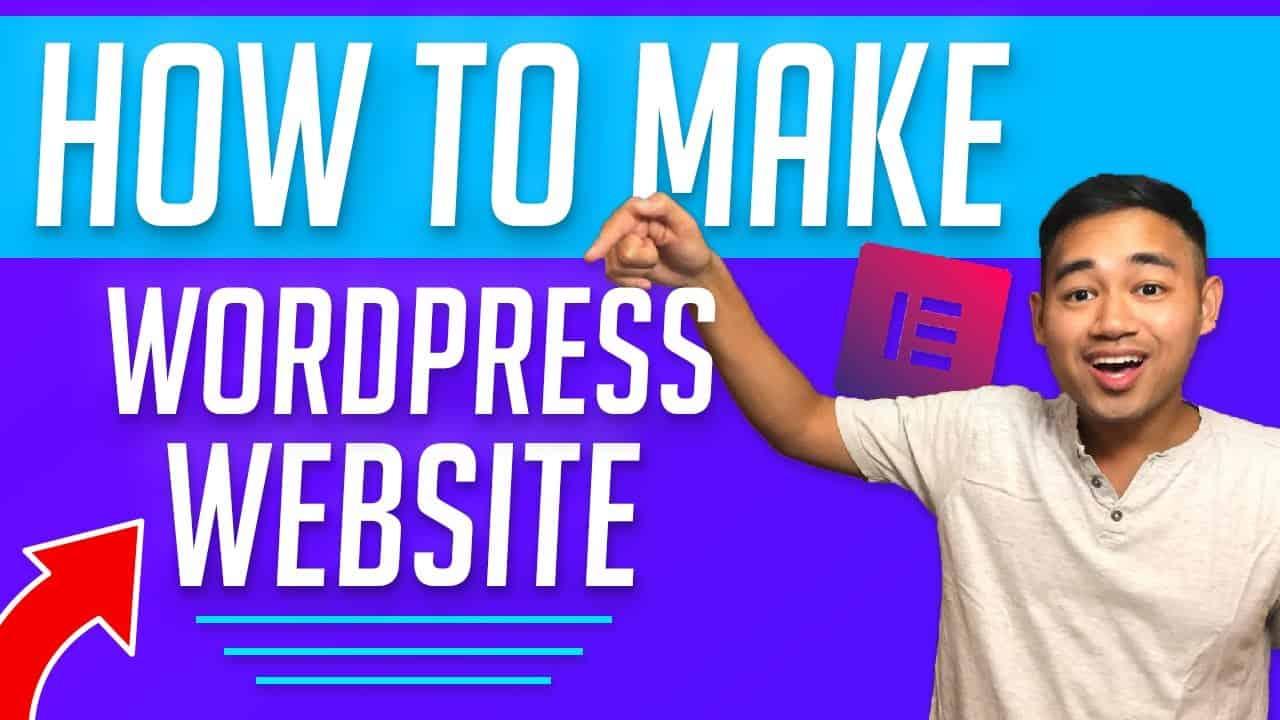 How to Make a WordPress Website 2021 - Beginner Tutorial using Elementor