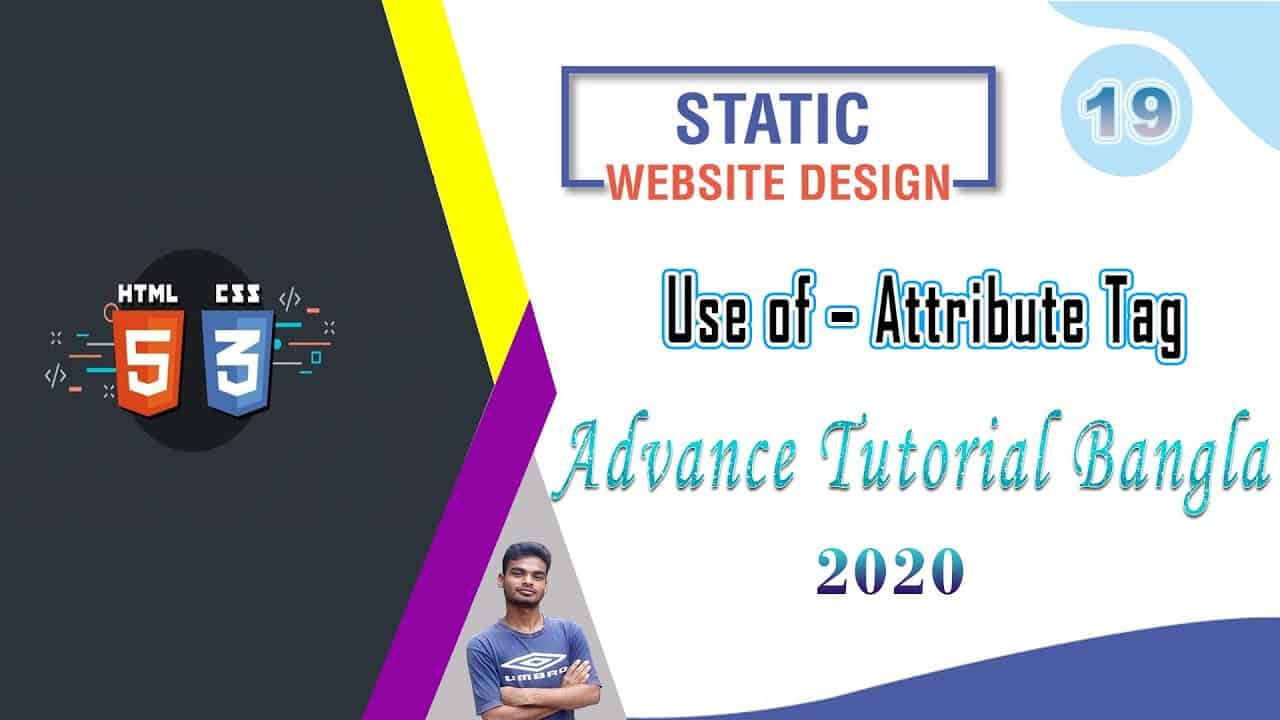 "Web Design [19] How To Web Design Html And Css ""Use of – Attribute Tag"" Bangla Tutorial 2020"