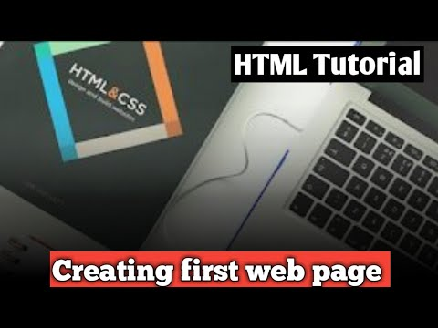 How to create a first web page || html tutorial || develop your first web page ||  html structure