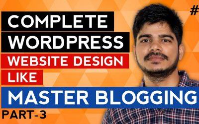 Do It Yourself – Tutorials – Blogging Full WordPress Website Tutorial 2021 | WordPress Website Design and Customization
