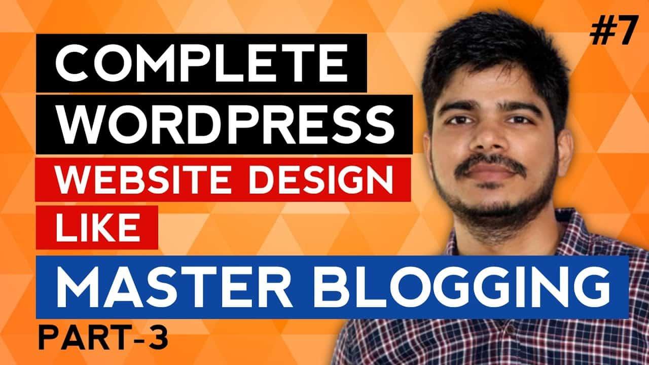 Blogging Full Wordpress Website Tutorial 2021 | Wordpress Website Design and Customization