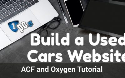 Do It Yourself – Tutorials – Build a Used Cars Website – ACF and Oxygen Tutorial