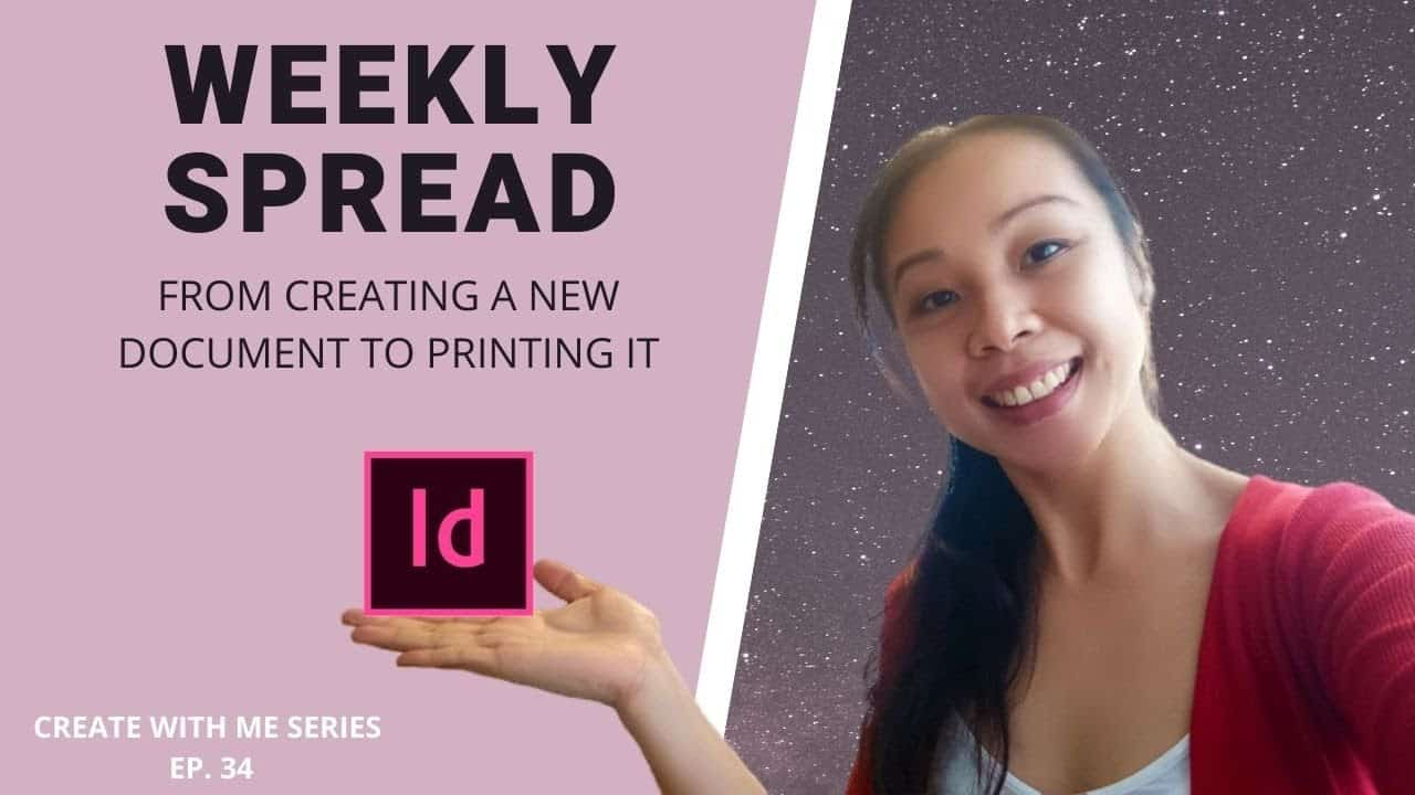 CREATE WITH ME | Weekly Planner Spread | Set Up Your Document Correctly For Print | Adobe Indesign