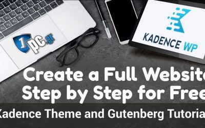Do It Yourself – Tutorials – Create a Full Website Step by Step for Free! Kadence Theme and Gutenberg Tutorial