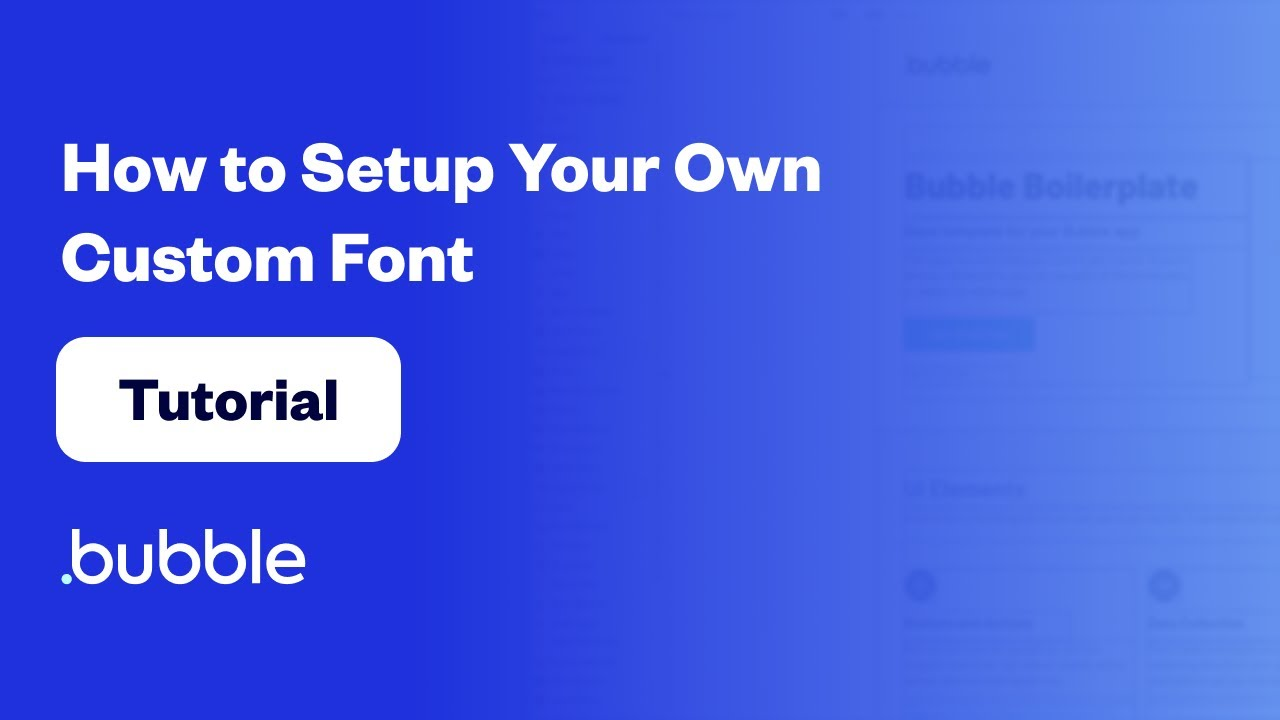 How to Setup Your Own Custom Font | Bubble Tutorial