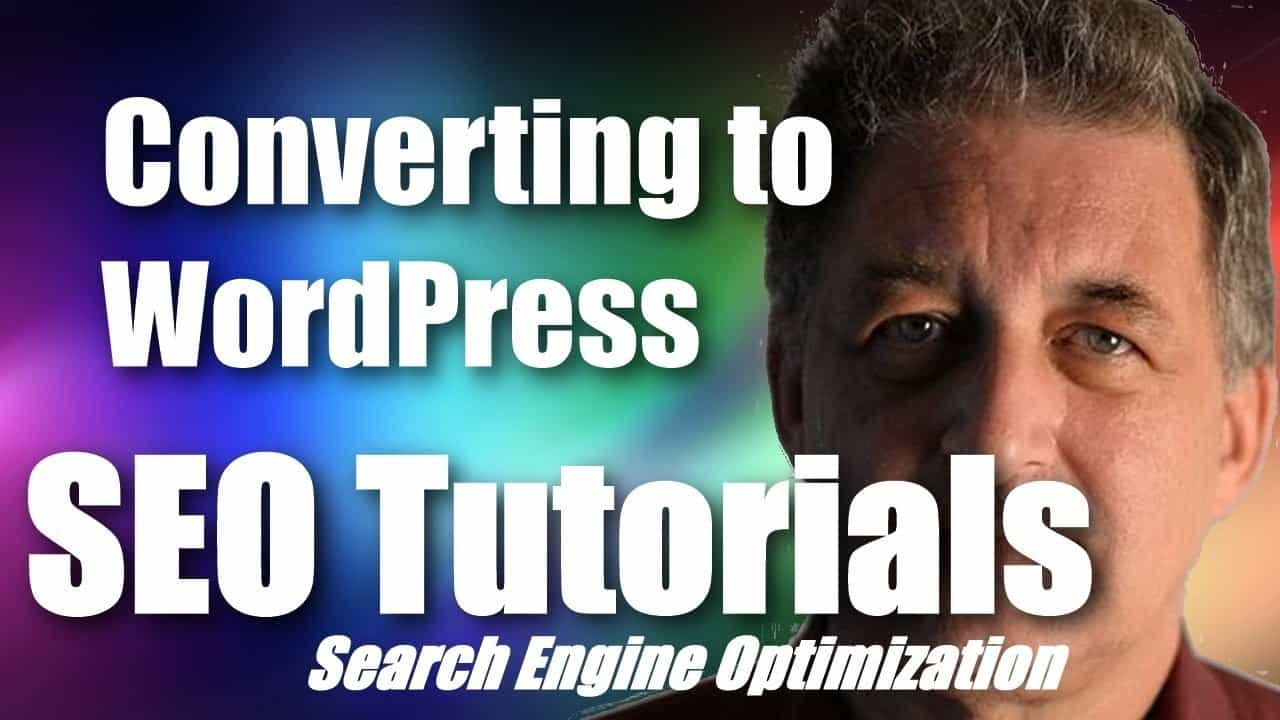 #094 SEO Tutorial For Beginners - Converting a Website to WordPress
