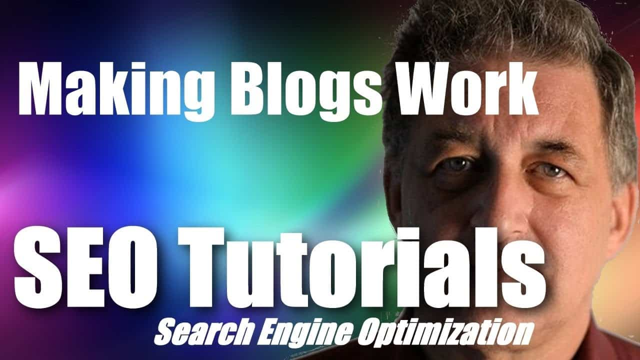#102 SEO Tutorial For Beginners - Making Blogs Work for SEO