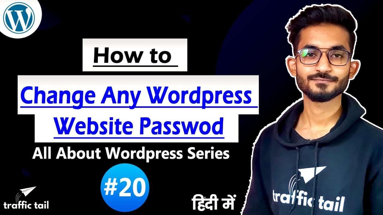 #20 How to Change WordPress Password of Any Website Simple Steps Follow   WordPress Tutorial 2021