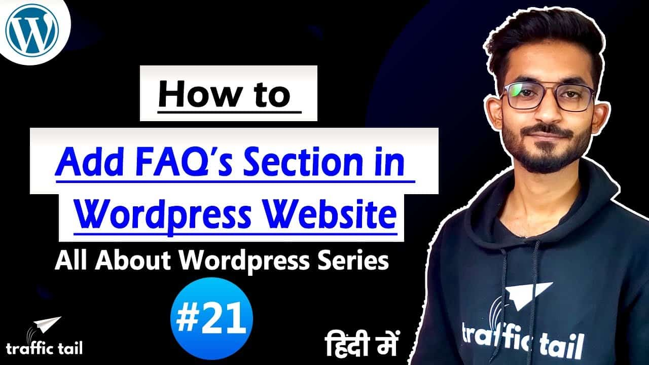 #21 How to Add FAQ's section any Page of WordPress Website in Hindi | WordPress Tutorial 2021