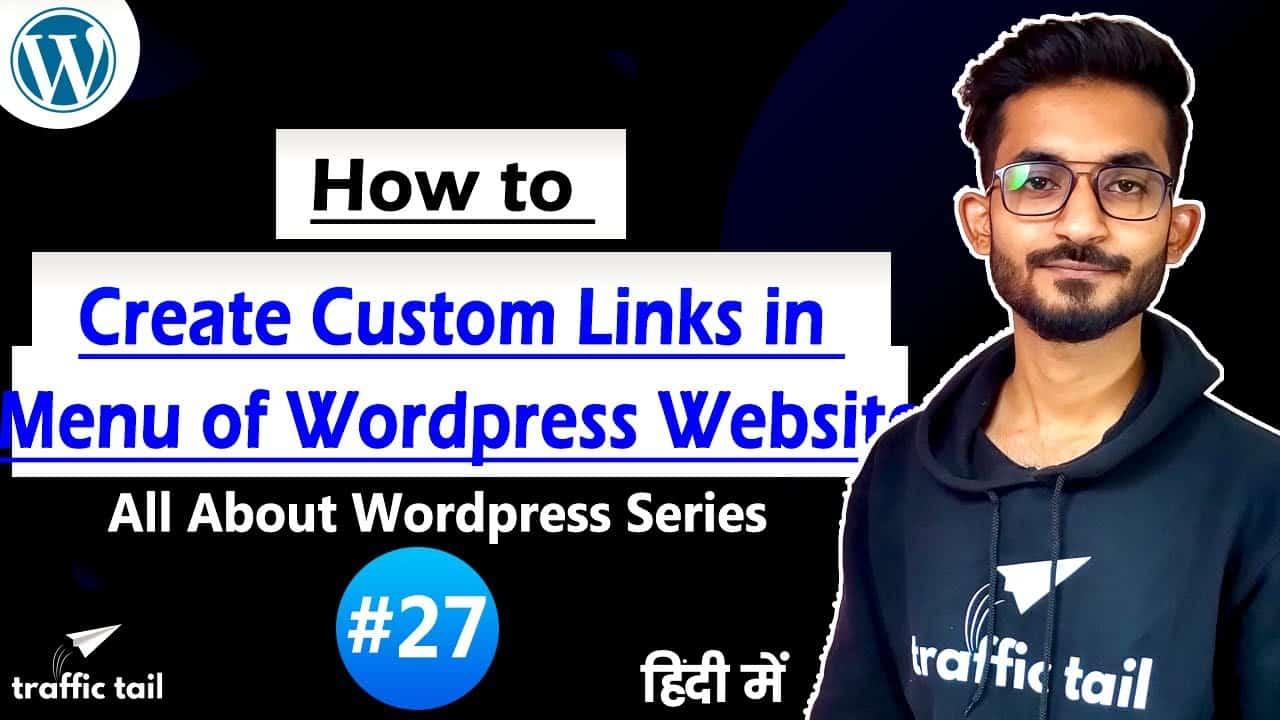 #27 How to Make Custom Link on Menu in WordPress Website in Hindi | WordPress Tutorial 2021