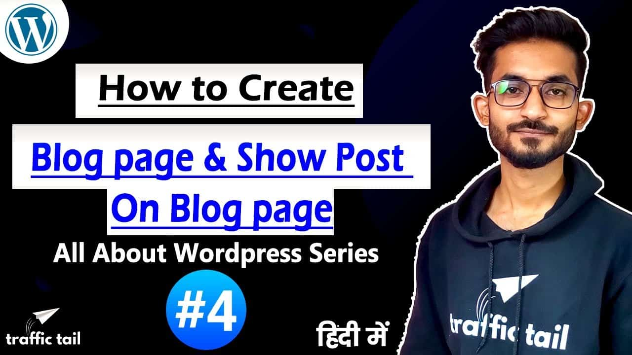 #4 How to Create Blog Page in Wordpress Website & Show all Post in This Page | Wordpress Tutorial