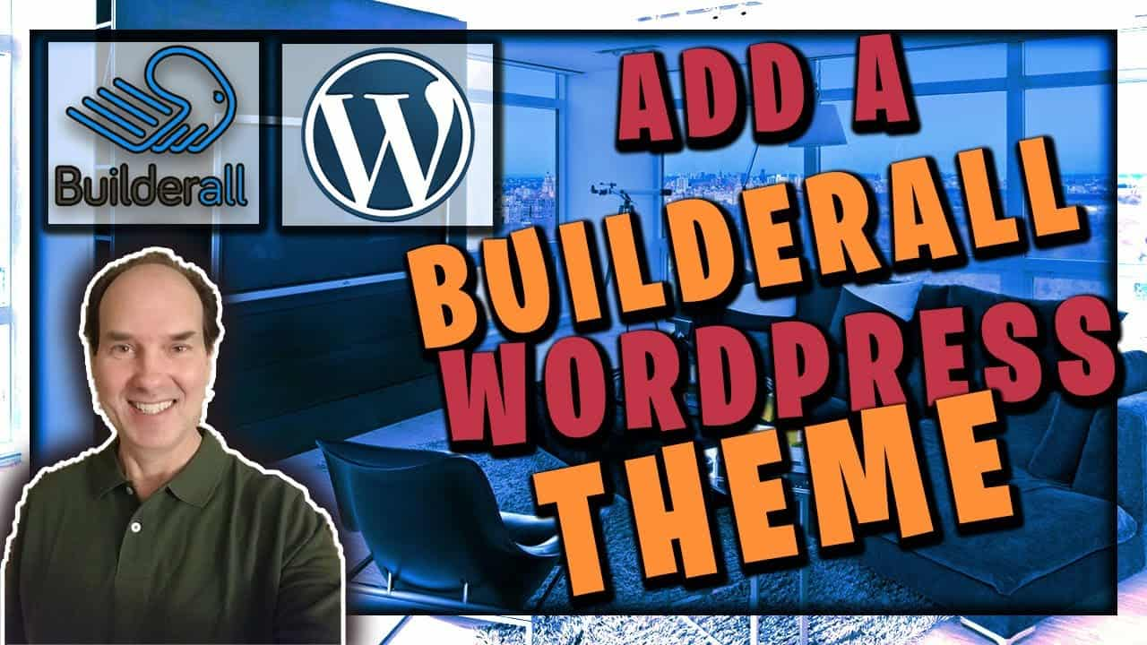 Add A Builderall Wordpress Theme | Builderall Tutorial For Wordpress