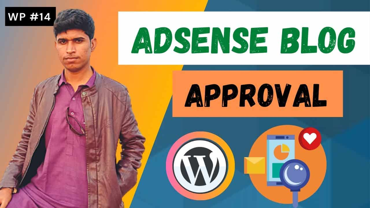Adsense Approval For Wordpress Blog   Tutorial Video   WP #14