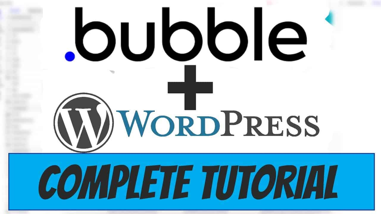 Building A WordPress Dashboard in Bubble.io   Bubble.io Tutorial for Beginners 2020/2021