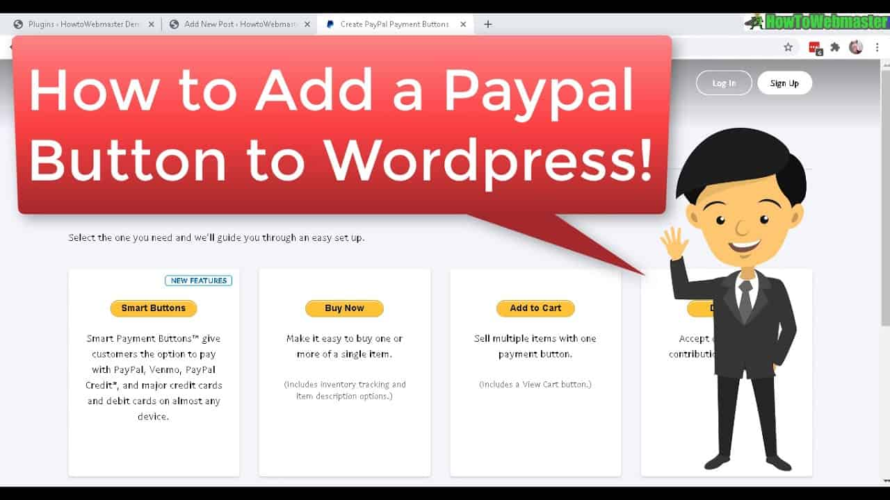 How to Create a Paypal Buy Button or Donation & Add to Wordpress - No Plugins Required!