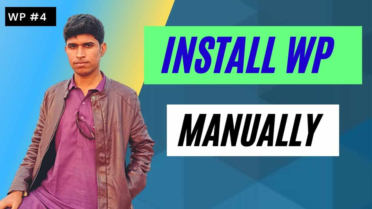 How to Install WordPress Manually in Capnel | Tutorial Guide Video | WP#4