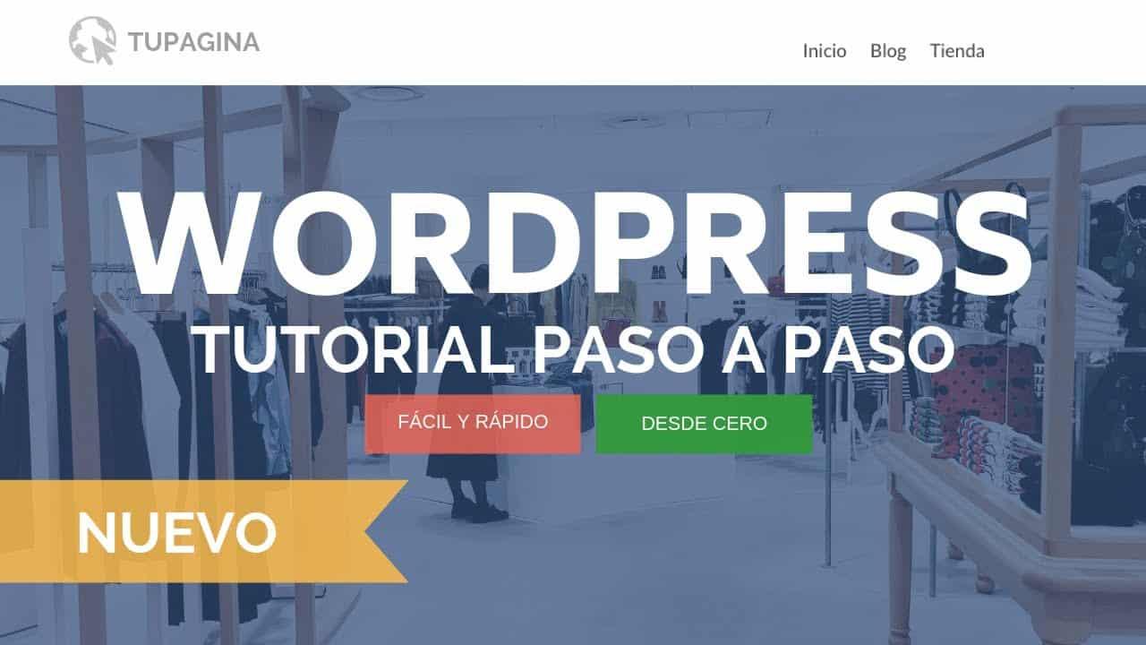 Tutorial WordPress 2020 desde Cero - Completo GRATIS