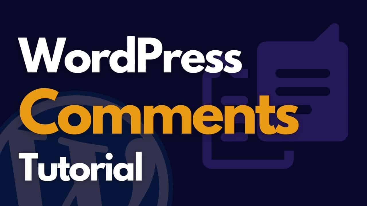 WordPress Comments Tutorial - Learn about WordPress Comments and Moderation- 100% Learning Outcome