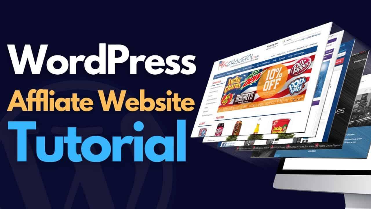 WordPress Tutorial - How to create an Affilaite Website.