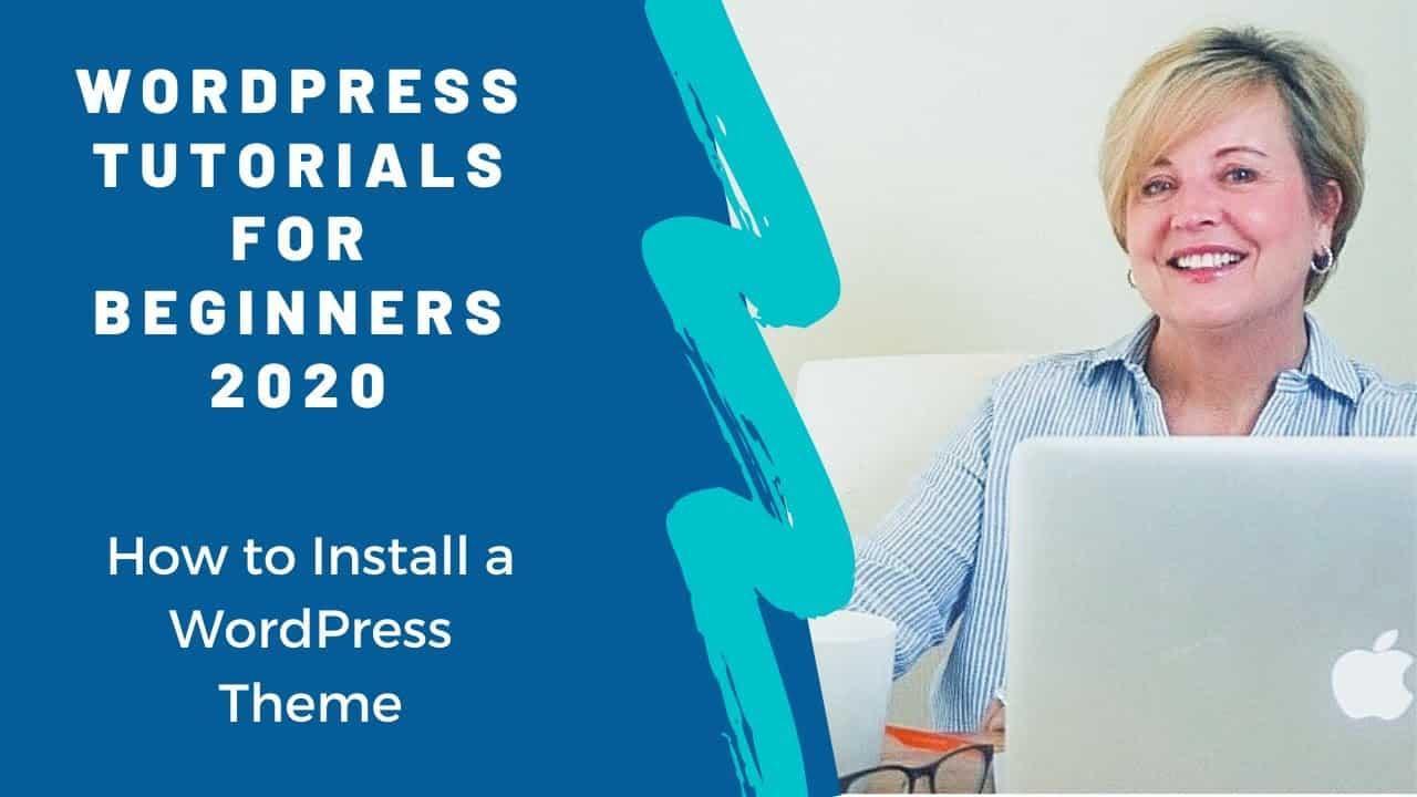 WordPress Tutorial for Beginners 2020 - How to Install a WordPress Theme