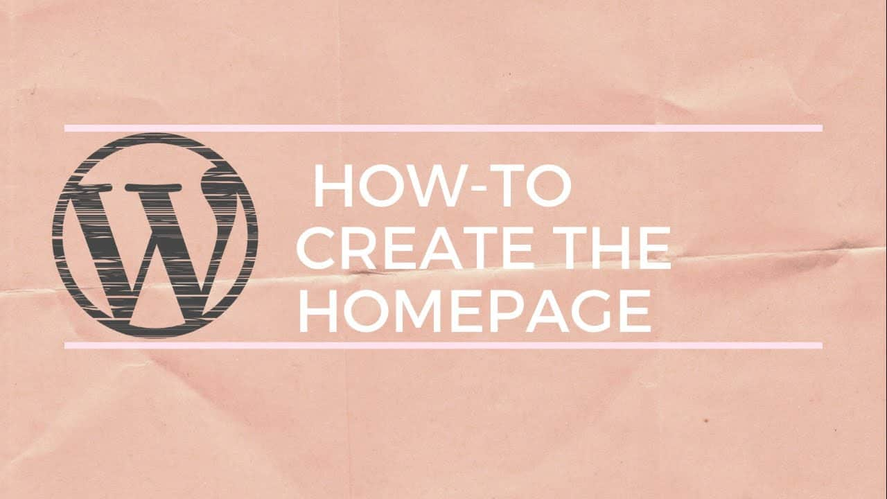 WordPress home page tutorial for beginners Part 1