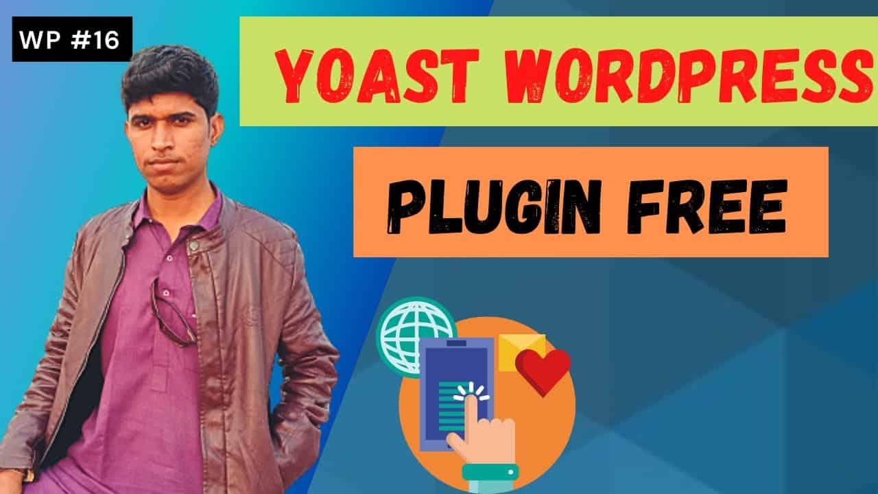 Yoast SEO Plugin Setup and Ranking For WordPress   Tutorial Video   WP #16