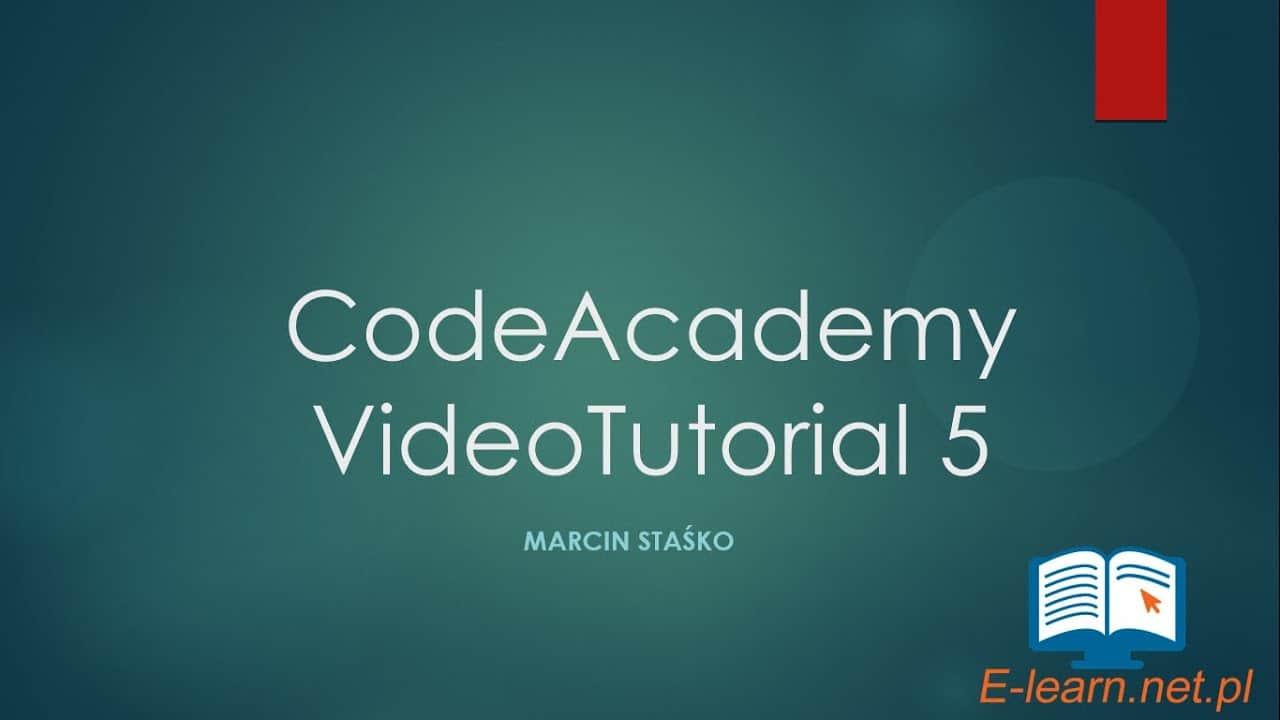 VideoTutorial #5 CodeAcademy darmowa nauka programowania (Python, CSS, Ruby i inne)