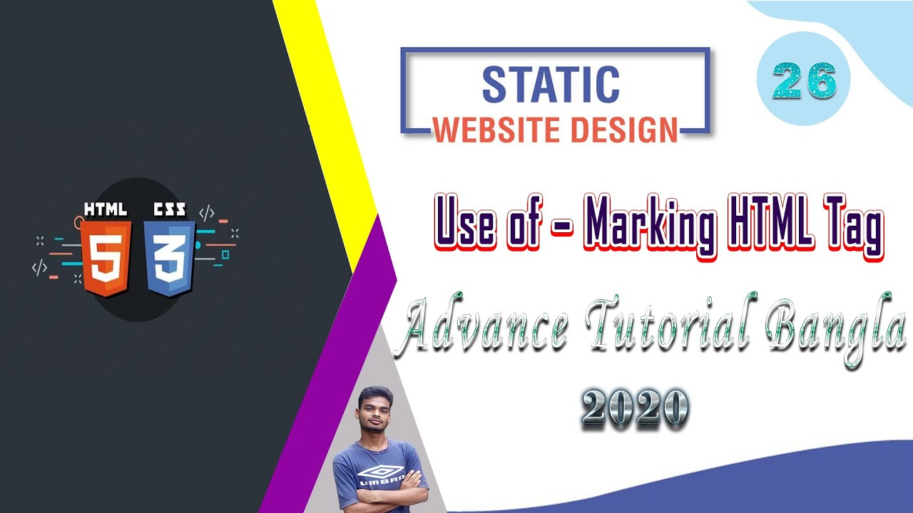 "Web Design [26] How To Web Design Html And Css ""Use of – Marking HTML Tag"" Bangla Tutorial 2020"