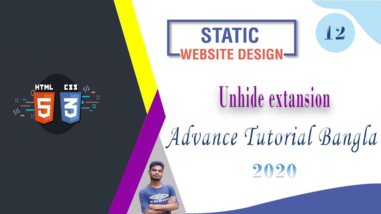 """Web Design [12] How To Web Design Html And Css """"Unhide extansion"""" Advance Bangla Tutorial 2020"""