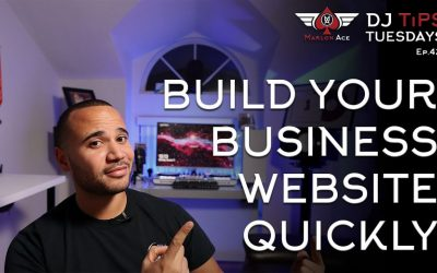 Do It Yourself – Tutorials – Build Your Business Website Quickly   DJ Tips Tuesdays Ep. 42