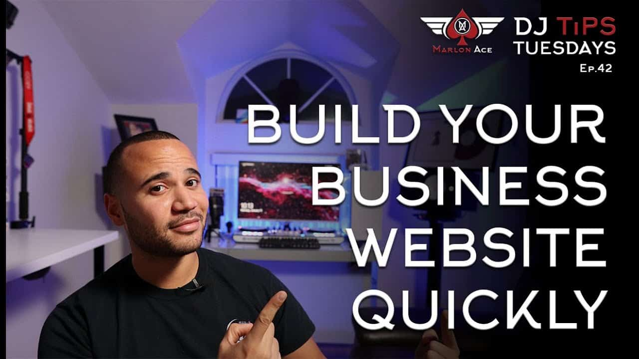 Build Your Business Website Quickly | DJ Tips Tuesdays Ep. 42